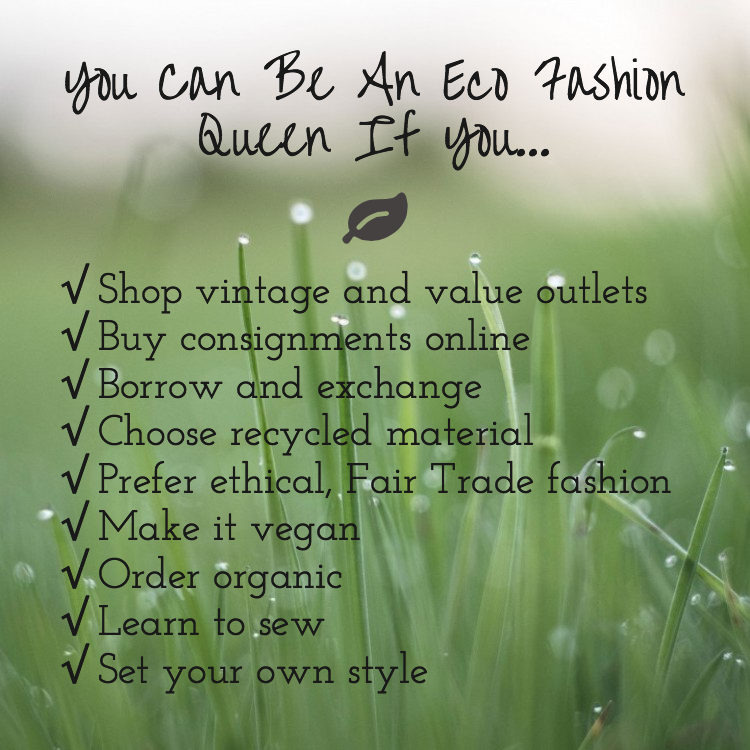 You can be an eco fashion queen if_graphic