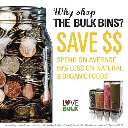 Why shop the bulk bins? Save $$