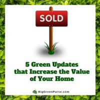 5 Green Updates that Increase the Value of Your Home (1)