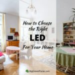 How to Choose the Right LED For Your Home_featured